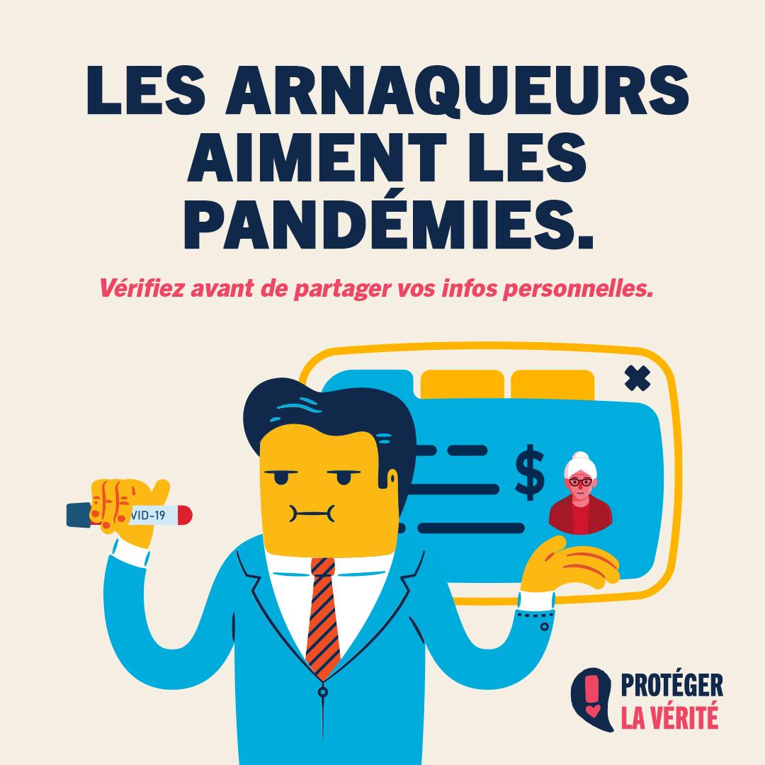 Les arnaqueurs aiment les pandémies. Vérifiez avant de partager vos infos personnelles.